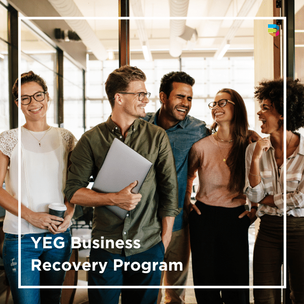 YEG Business Recovery Program: Managing People and Building Teams